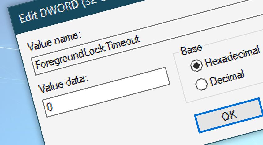 Edit DWORD (32-bit) ForegroundLockTimeout value