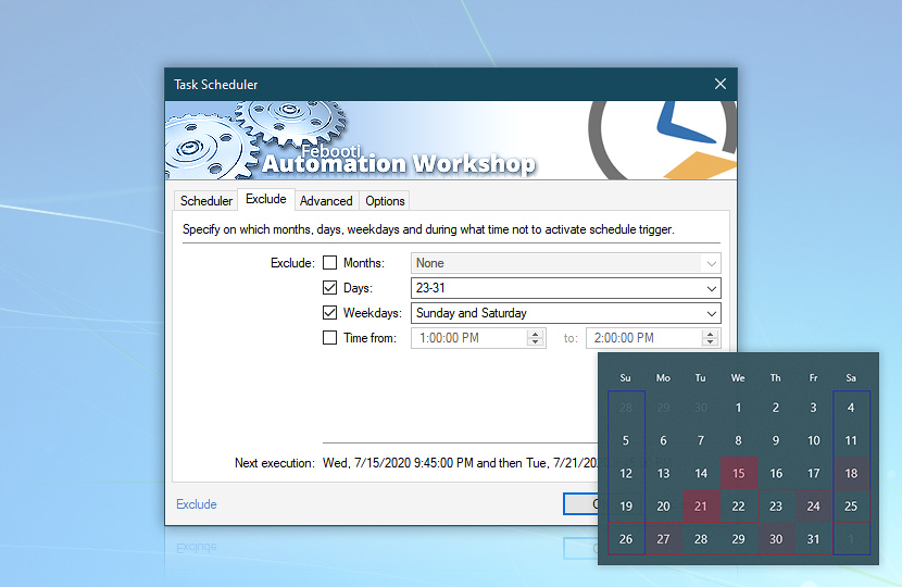 Advanced Task Scheduler—exclude days [23-31] and weekdays [Sunday and Saturday]