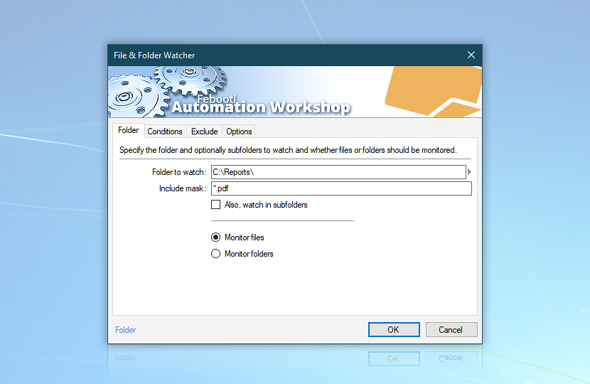 File & Folder Watcher · monitor Report's folder for *.pdf files