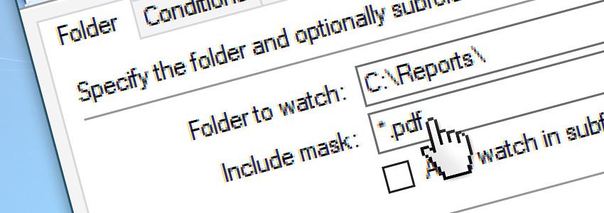 File & Folder Watcher include mask: *.pdf