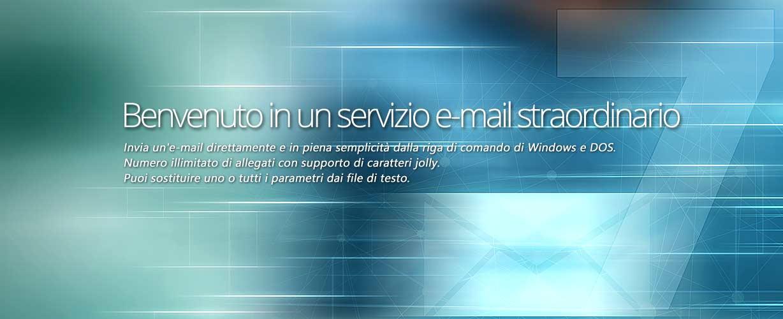 Benvenuto in un servizio e-mail straordinario · Invia un'e-mail direttamente e in piena semplicità dalla riga di comando di Windows e DOS. Numero illimitato di allegati con supporto di caratteri jolly. Puoi sostituire uno o tutti i parametri dai file di testo.