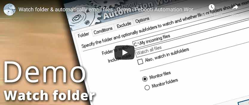 YouTube video · Watch folder & automatically email files