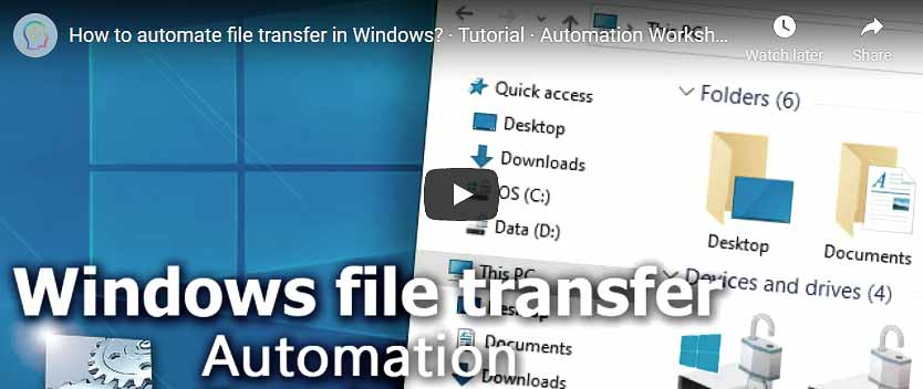 YouTube video · Automate file transfer in Windows