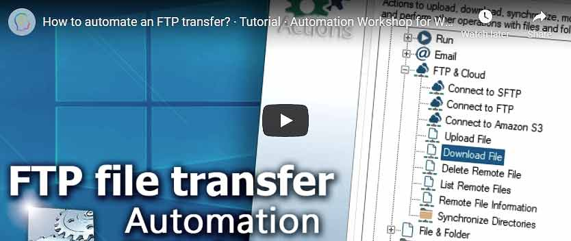 YouTube video · Automate an FTP transfer